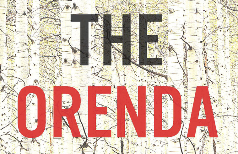 "CRITICAL REVIEW OF JOSEPH BOYDEN'S ""THE ORENDA"": A TIMELESS, CLASSIC COLONIAL ALIBI"