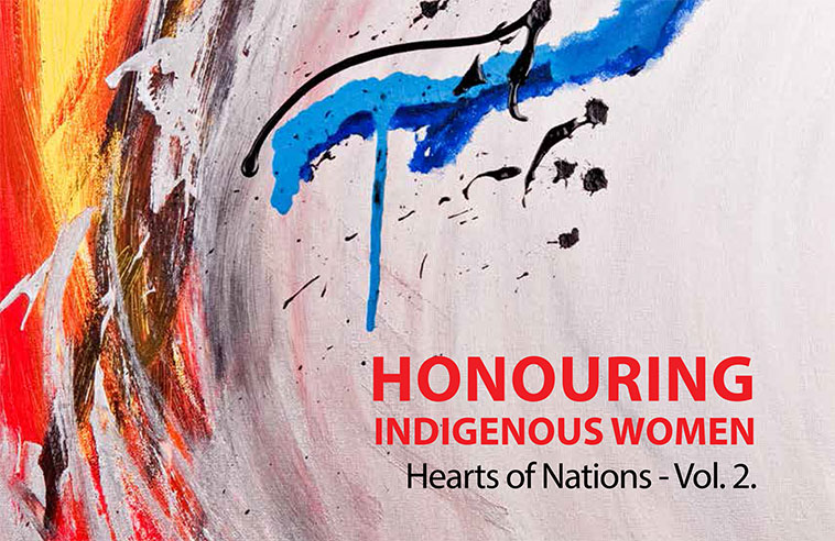 HONOURING INDIGENOUS WOMEN – HEARTS OF NATIONS VOL. 2 BOOK REVIEW
