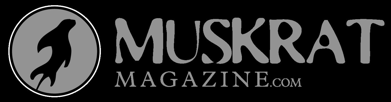 MUSKRAT Magazine