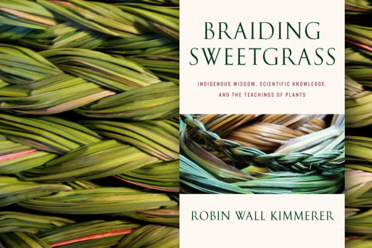 BRAIDING SWEETGRASS REVIEW