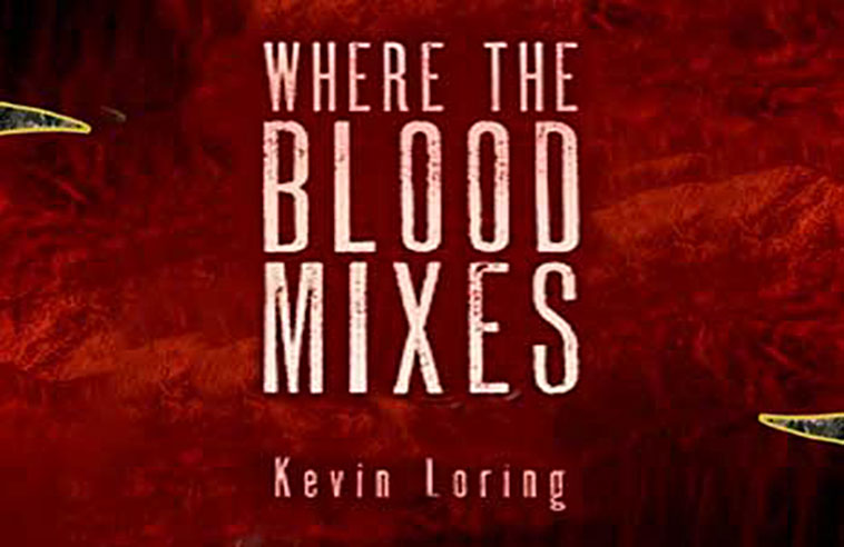 DRESS IT UP OR DRESS IT DOWN – WHERE THE BLOOD MIXES IS ALWAYS QUALITY THEATRE