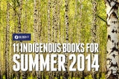 11 INDIGENOUS BOOKS FOR SUMMER 2014