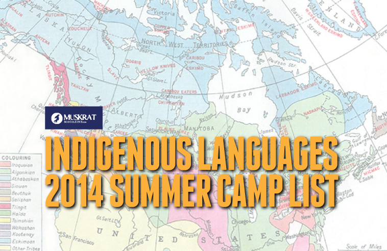 INDIGENOUS LANGUAGES 2014 SUMMER CAMP LIST