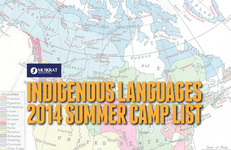 INDIGENOUS LANGUAGES 2014 SUMMER CAMP LIST