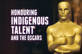 HONOURING INDIGENOUS TALENT AND THE OSCARS