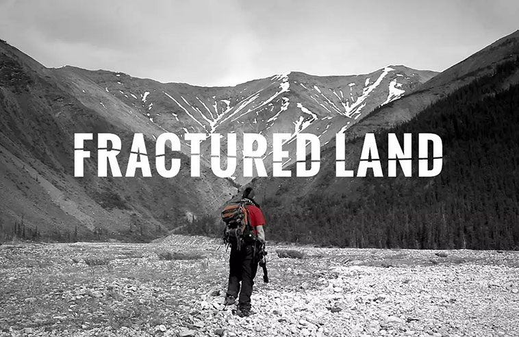 FRACTURED LAND HAS WORLD PREMIERE AT HOT DOCS