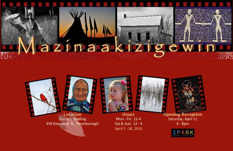 "INTEGRAL & INTRINSIC: MAZINAAKIZIGEWIN ""THE ART OF PHOTOGRAPHY"""