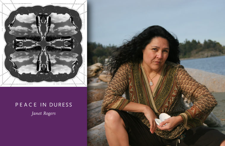 POETRY REVIEW: JANET ROGERS' PEACE IN DURESS