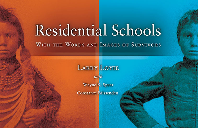 BOOK RELEASE: RESIDENTIAL SCHOOLS, WITH THE WORDS AND IMAGES OF SURVIVORS
