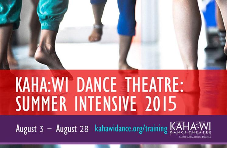 KAHA:WI DANCE THEATRE (KDT) ANNOUNCES 7TH ANNUAL SUMMER INTENSIVE 2015