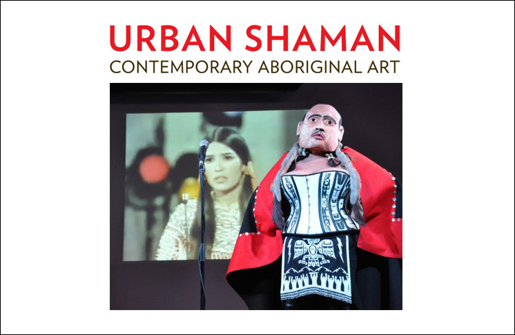 URBAN SHAMAN CONTEMPORARY ABORIGINAL ART EXHIBITIONS