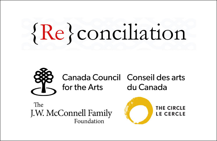 A GROUNDBREAKING ARTS PARTNERSHIP LOOKS TO THE PAST & FUTURE FOR NEW DIALOGUES BETWEEN ABORIGINAL AND NON-ABORIGINAL PEOPLES IN CANADA