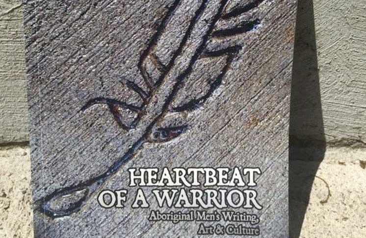 HEARTBEAT OF A WARRIOR – ABORIGINAL MEN'S WRITING, ART & CULTURE