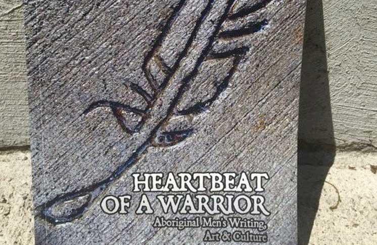 HEARTBEAT OF A WARRIOR – ABORIGINAL MEN'S WRITING, ART & CULTURE