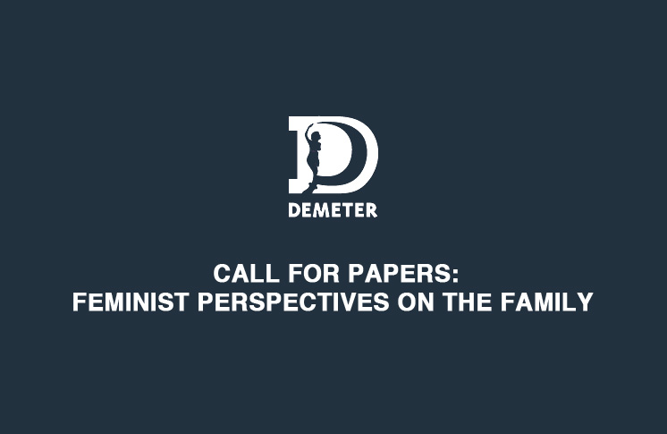 CALL FOR PAPERS: FEMINIST PERSPECTIVES ON THE FAMILY