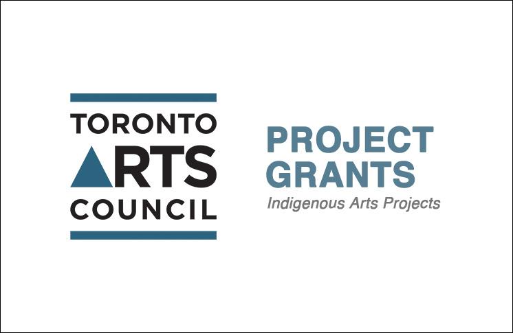 PROJECT GRANTS | TORONTO ARTS COUNCIL'S INDIGENOUS ARTS PROJECTS