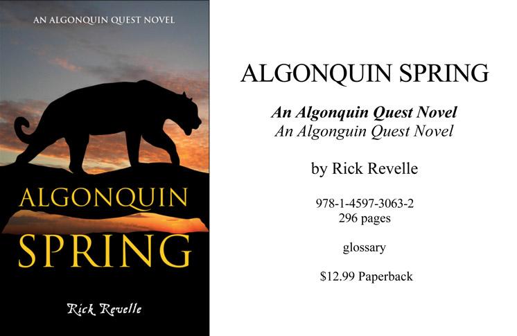 BOOK RELEASE: ALGONQUIN SPRING –  SECOND NOVEL OF THE ALGONQUIN QUEST SERIES