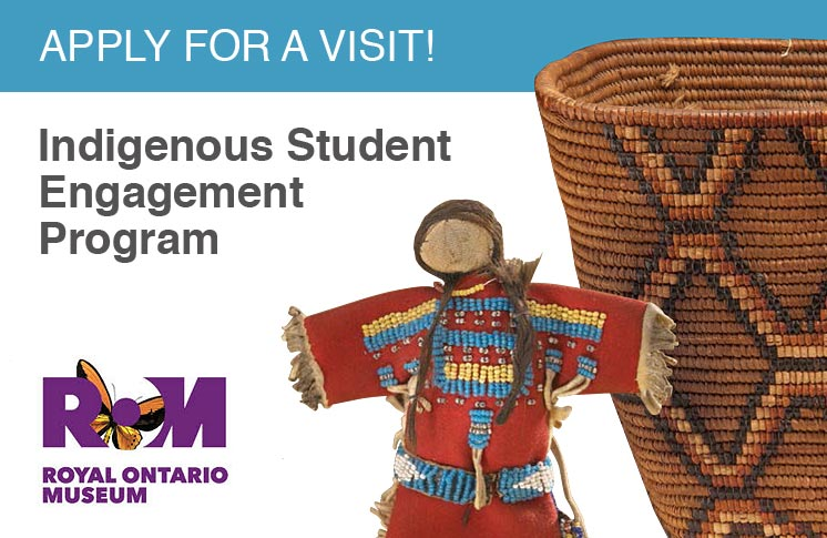 ROM's Indigenous Student Engagement Program