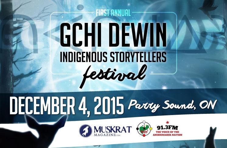 Gchi Dewin Indigenous Storytellers Festival