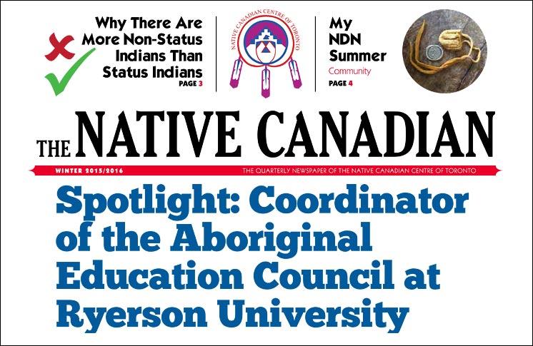 NATIVE CANADIAN CENTRE OF TORONTO 2015 WINTER NEWSPAPER
