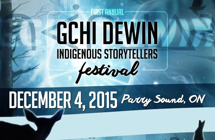 THE 1st ANNUAL GCHI DEWIN INDIGENOUS STORYTELLERS FESTIVAL