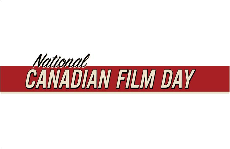 REEL CANADA AND NATIONAL CANADIAN FILM DAY