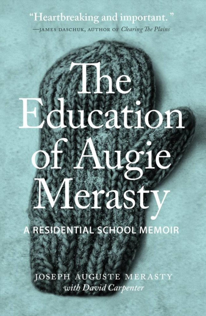 Cover of The Education of Augie Merasty