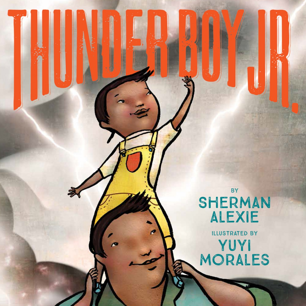 Thunder Boy Jr | Sherman Alexie | Little, Brown Books for Young Readers