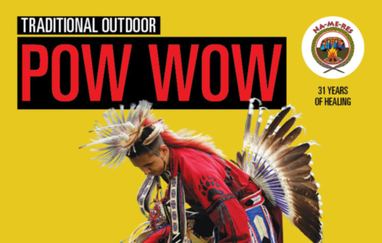 Na-Me-Res Annual Traditional Pow Wow