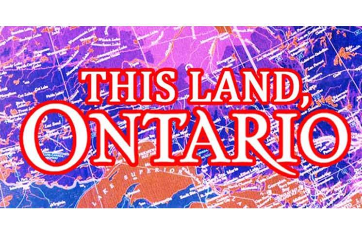 This Land, Ontario
