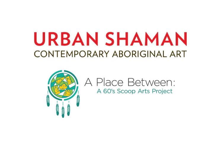 A Place Between – A 60's Scoop Arts Project April 7 – April 29, 2017