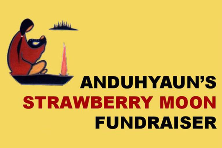 ANDUHYAUN'S STRAWBERRY MOON FUNDRAISER