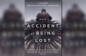 Leanne Betasamosake Simpson's new collection of writings: This