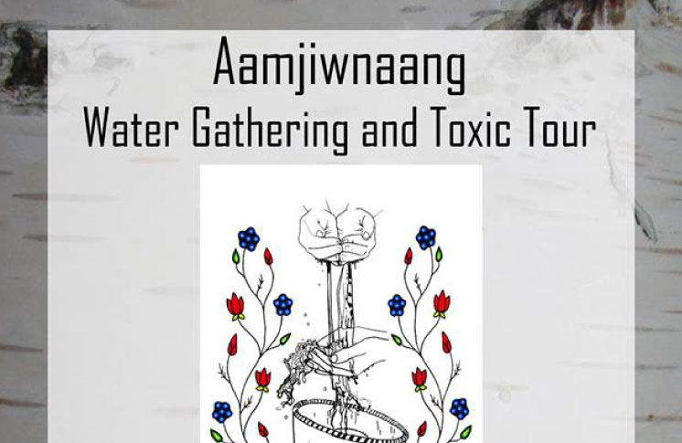 AAMJIWNAANG WATER GATHERING AND TOXIC TOUR 2017