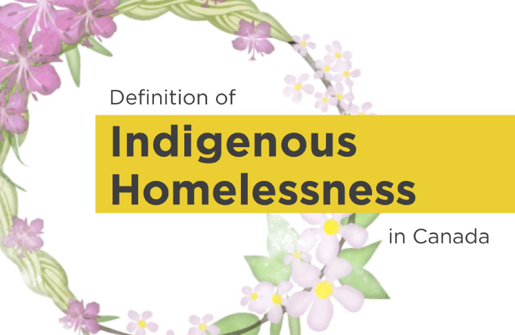 The definition of Indigenous Homelessness unveiled