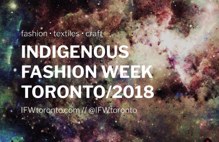 The First Indigenous Fashion Week Toronto Announces 2018 Dates and Call for Applications