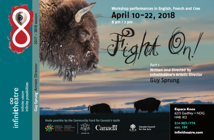 Epic play Fight On! re'rights' history about Canadian colonization, Infinithéâtre – April 10-22 at Espace Knox