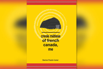 New Publication by Kegedonce Press: creole métisse of french canada, me, by Sharron Proulx-Turner