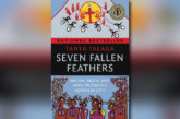 Tanya Talaga's Seven Fallen Feathers: Racism, Death, And Hard Truths in a Northern City