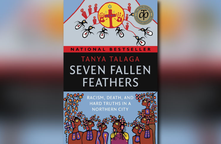 Tanya Talaga's Seven Fallen Feathers: Racism, Death, And
