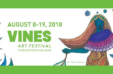 VINES ART FESTIVAL LAUNCHES 4th ANNUAL ECO-ARTS FESTIVAL!