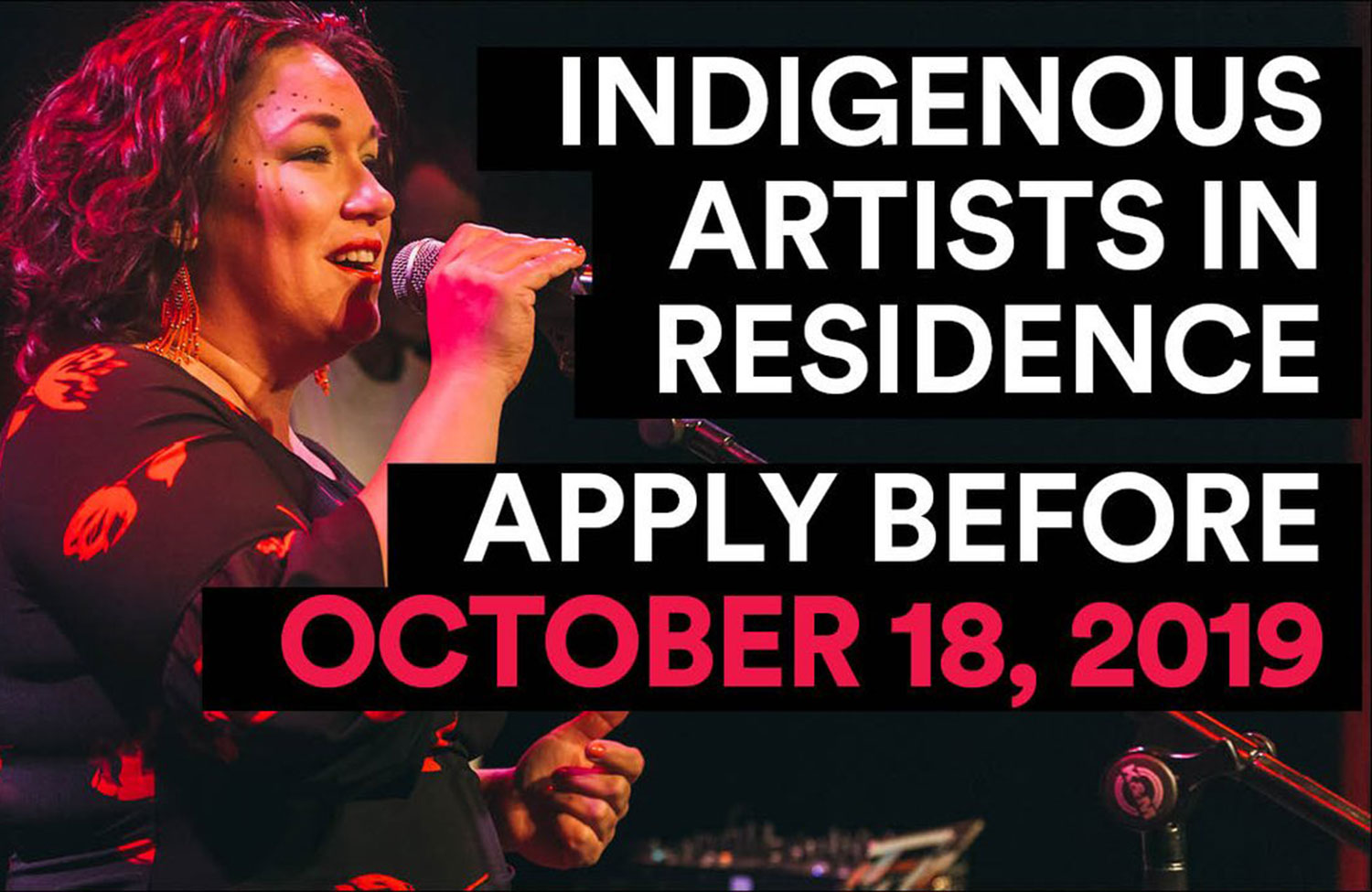 CALL FOR APPLICANTS: INDIGENOUS ARTISTS IN RESIDENCE
