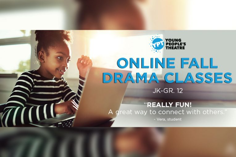 Young People's Theatre Launches NEW Online Fall Drama Classes for Toddlers to Youth