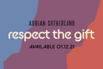 New Single from Adrian Sutherland: Respect the Gift