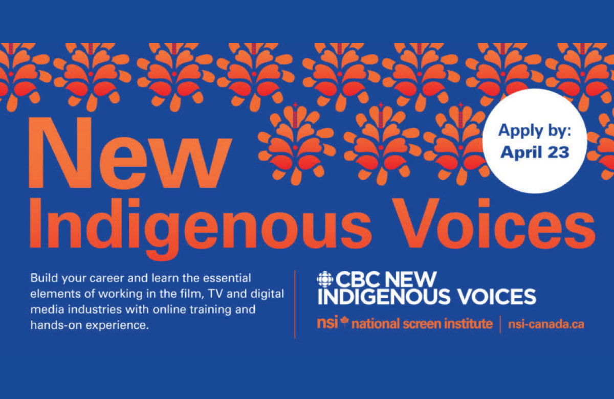Apply now to CBC New Indigenous Voices to build your media career