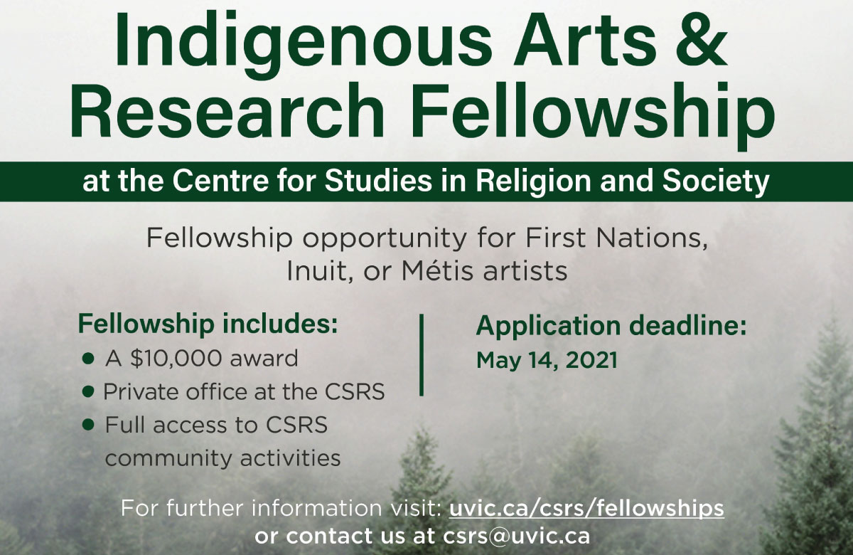 SEEKING ARTISTS: CSRS Indigenous Arts and Research Fellowship 2021-22