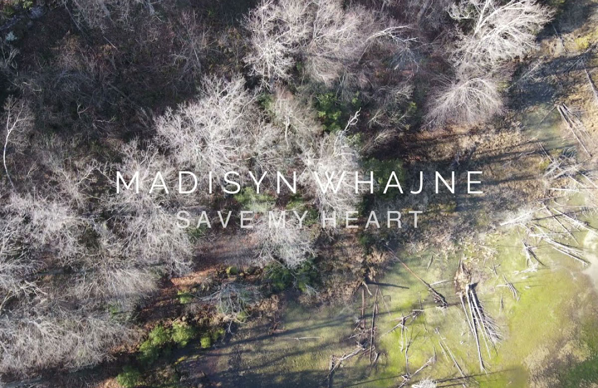 """Madisyn Whajne Shares Video """"Save My Heart"""" 