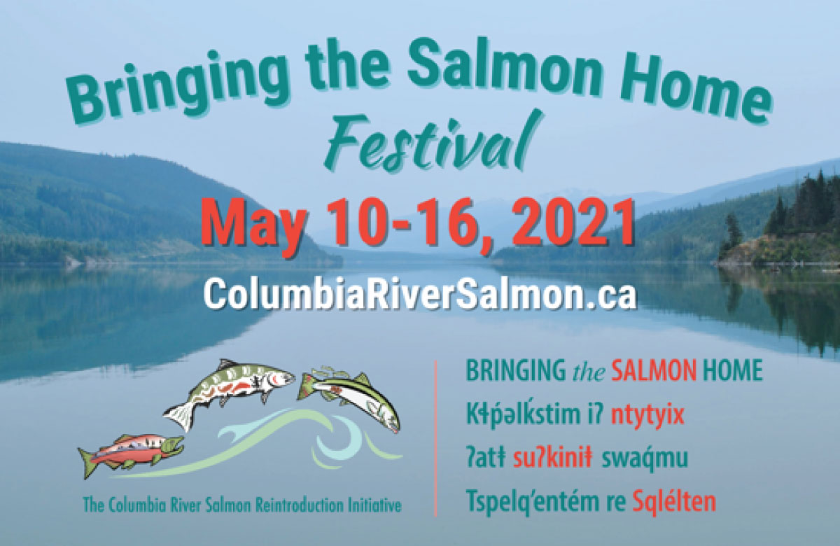 Bringing the Salmon Home Festival May 10-16, 2021