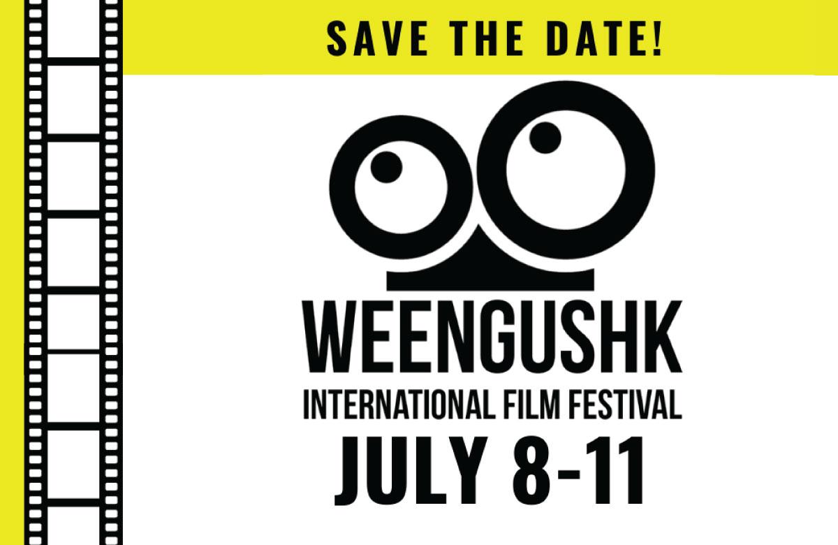 WEENGUSHK INTERNATIONAL FILM FESTIVAL ONLINE EXPERIENCE