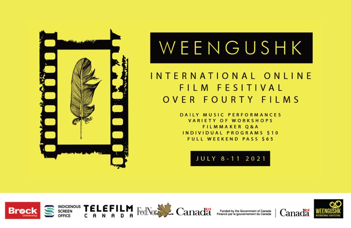 WEENGUSHK INTERNATIONAL FILM FESTIVAL ANNOUNCES FILMS